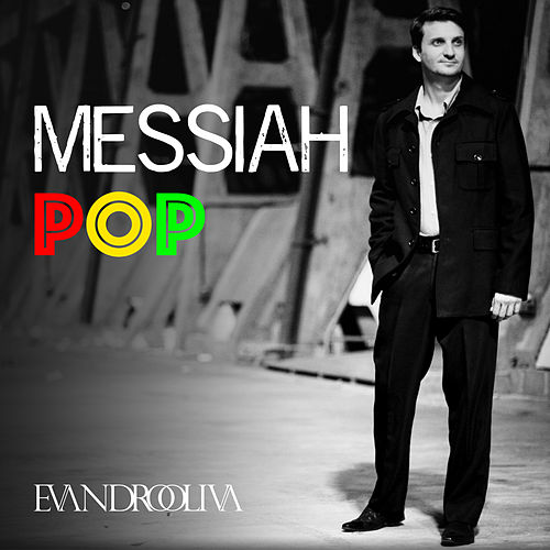 Messiah Pop by EvandroOlivah