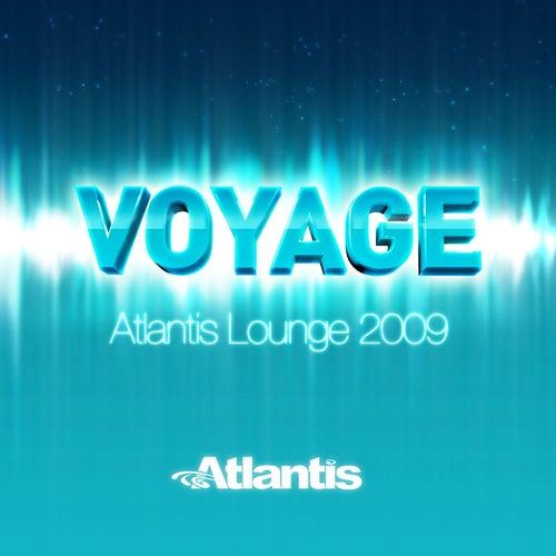 Voyage - Atlantis Lounge 2009 by Constantine Maroulis
