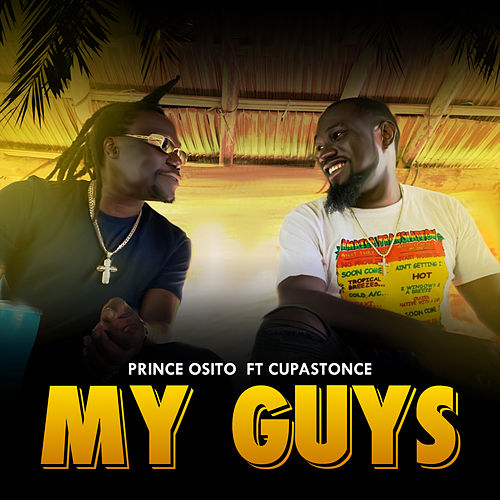 My Guys by Prince Osito