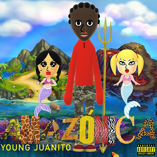 Amazónica by Young Juanito