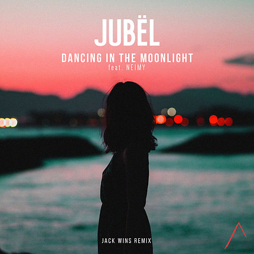 Dancing In The Moonlight (Jack Wins Remix) de Jubel
