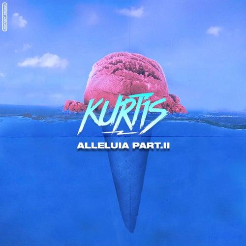 Alleluia, Pt. 2 de Kurtis