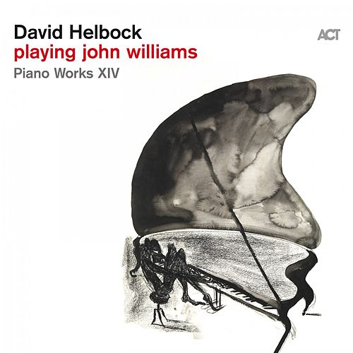 Playing John Williams by David Helbock