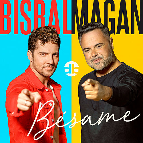 Bésame von David Bisbal, Juan Magan