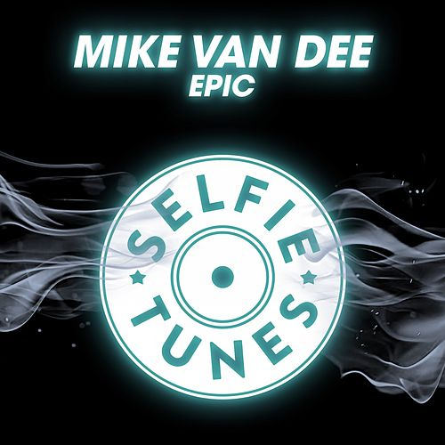 Epic by Mike Vandee