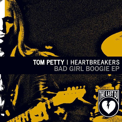 Bad Girl Boogie de Tom Petty