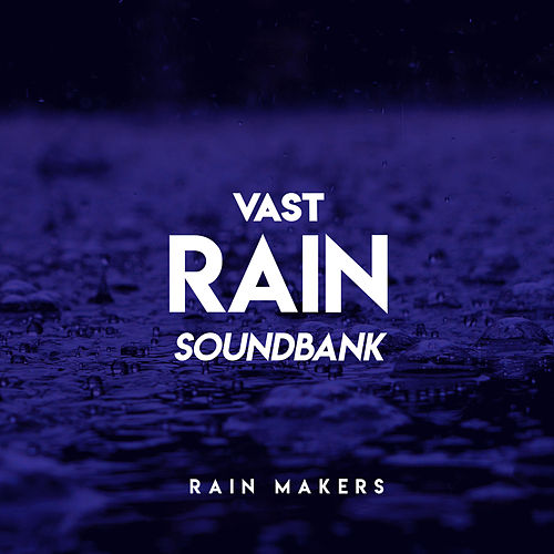 Vast Rain Soundbank de Rainmakers