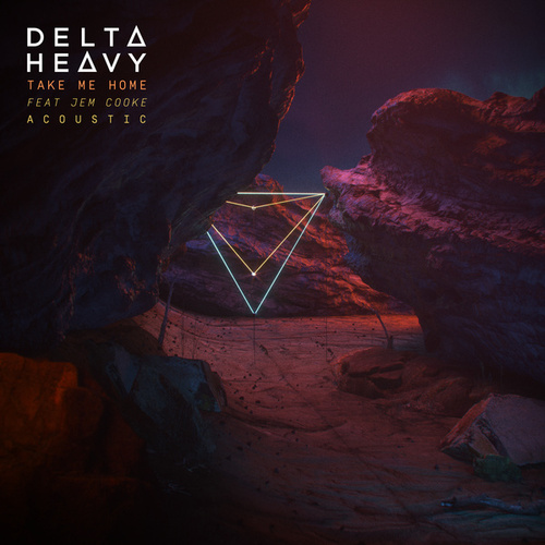 Take Me Home (Acoustic Mix) de Delta Heavy