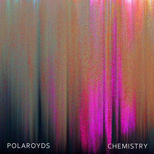 Chemistry by Polaroyds