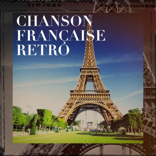 Chanson française rétro de Various Artists