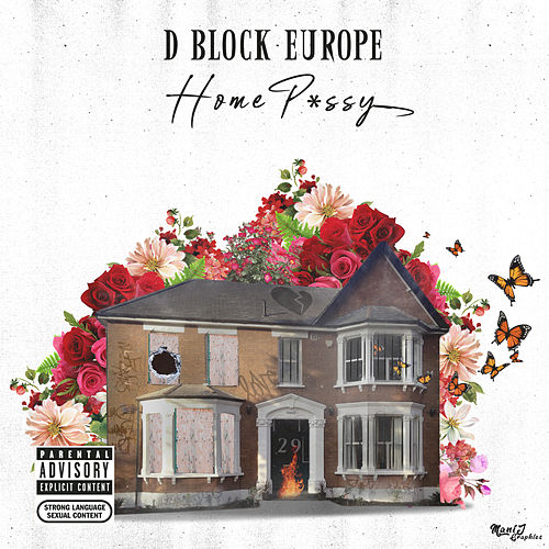 Home P*ssy von D-Block Europe