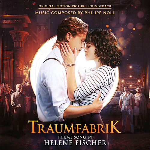Traumfabrik (Original Motion Picture Soundtrack) von Various Artists