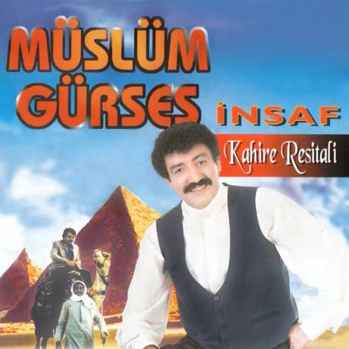 İnsaf / Kahire Resitali von Müslüm Gürses