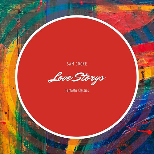 Love Storys von Sam Cooke