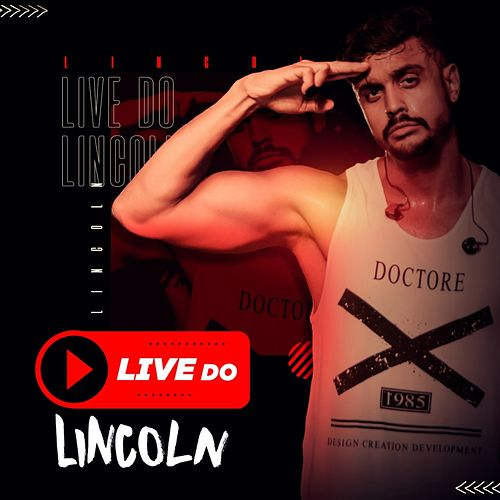 Live do Lincoln by Lincoln