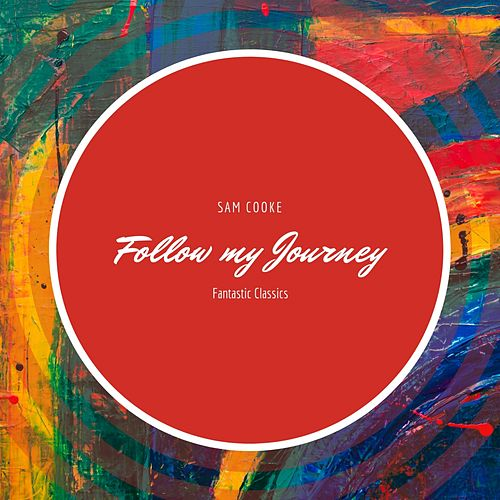 Follow my Journey de Sam Cooke