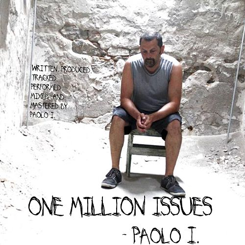 One Million Issues by Paolo I.