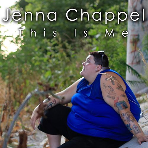 This Is Me by Jenna Chappel