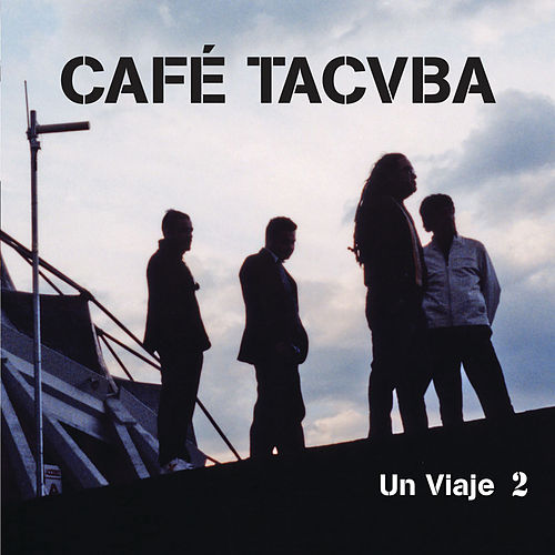 Un Viaje 2 (En Vivo) von Cafe Tacvba
