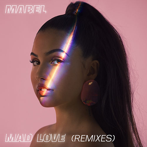 Mad Love (Remixes) von Mabel