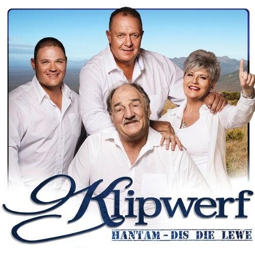 Hantam - Dis Die Lewe de Klipwerf