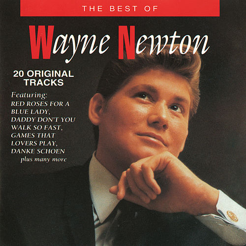 The Best Of Wayne Newton by Wayne Newton