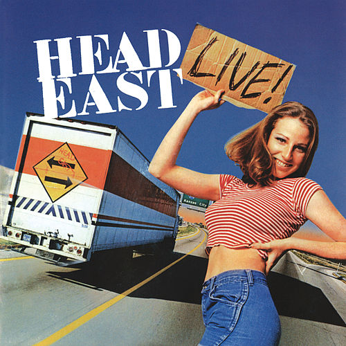Head East Live! by Head East
