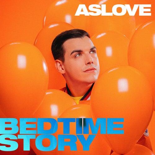 Bedtime Story de Aslove