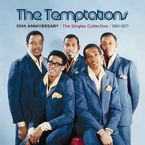50th Anniversary: The Singles Collection 1961-1971 von The Temptations