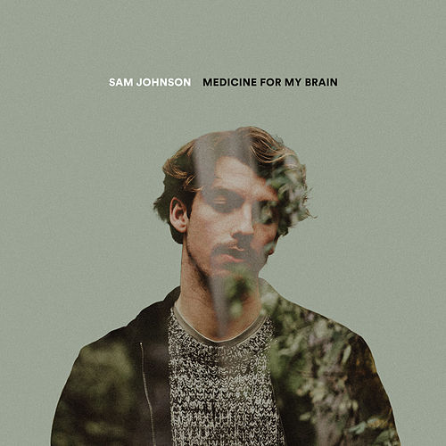 Medicine For My Brain by Sam Johnson