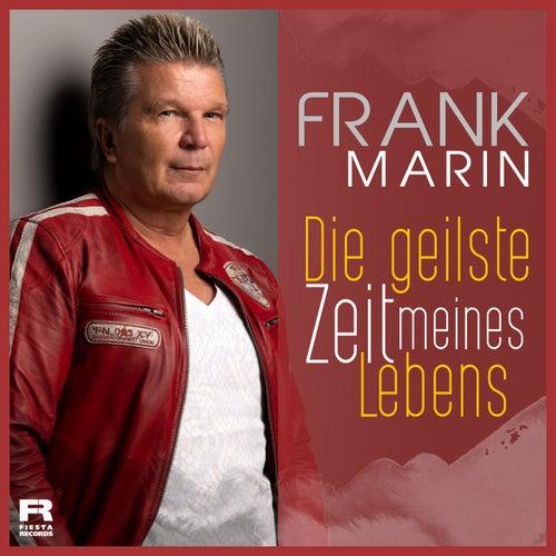 Die geilste Zeit meines Lebens van Frank Marin