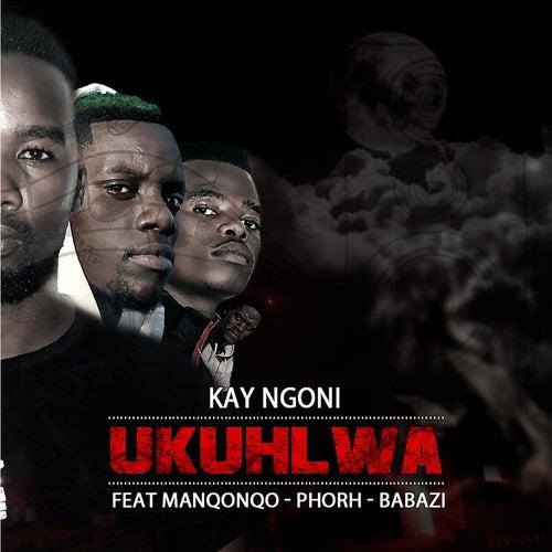 Ukuhlwa by Kay Ngoni