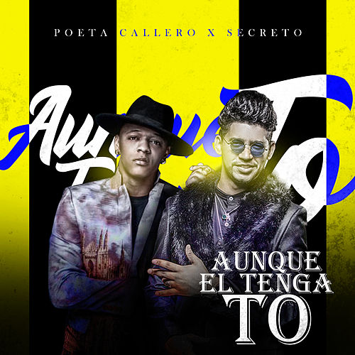 Aunque el Tenga To by El Poeta Callejero
