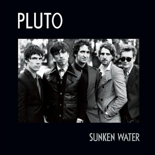 Sunken Water by Pluto