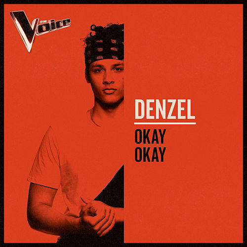 OKAY OKAY (The Voice Australia 2019 Performance / Live) by Denzel