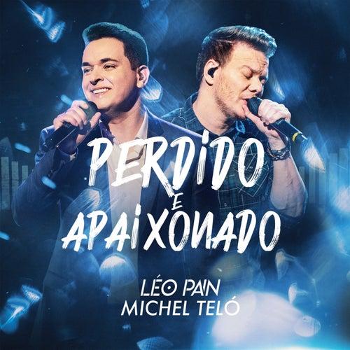 Perdido E Apaixonado (Ao Vivo Em São Paulo / 2019) von Léo Pain