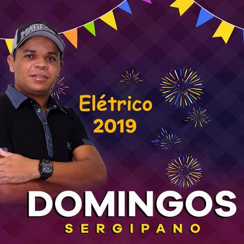 Elétrico 2019 de Domingos Sergipano