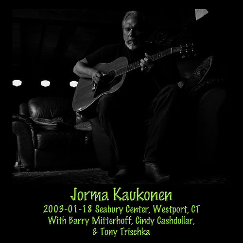 2003-01-18 Seabury Center, Westport CT by Jorma Kaukonen