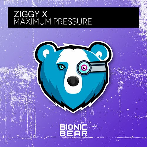 Maximum Pressure by Ziggy X