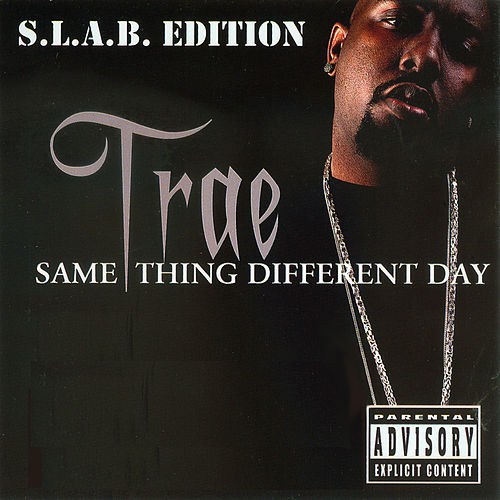 Same Thing Different Day S.L.A.B.ED Pt. 2 de Trae