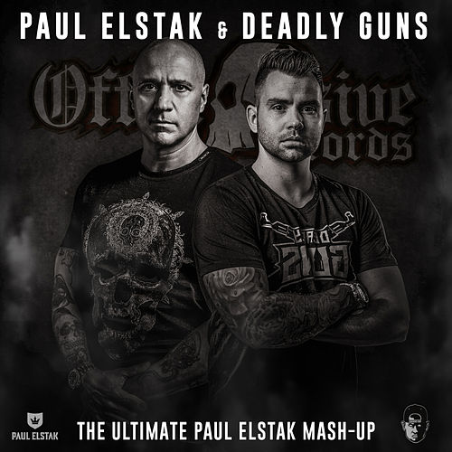 The Ultimate Paul Elstak Mash-Up by Paul Elstak