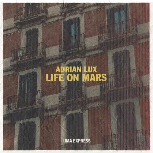 Life On Mars de Adrian Lux
