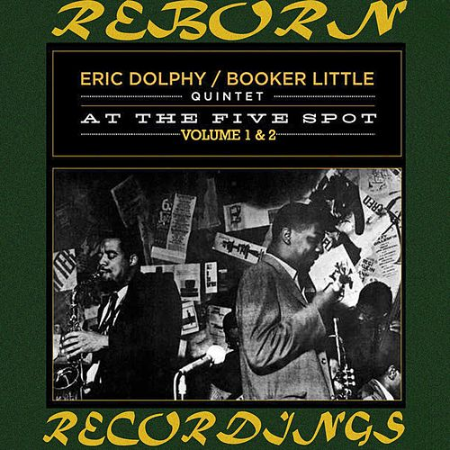 At the Five Spot, Vol. 1-2 (HD Remastered) von Eric Dolphy