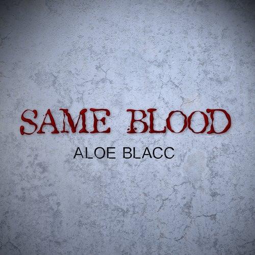 Same Blood de Aloe Blacc