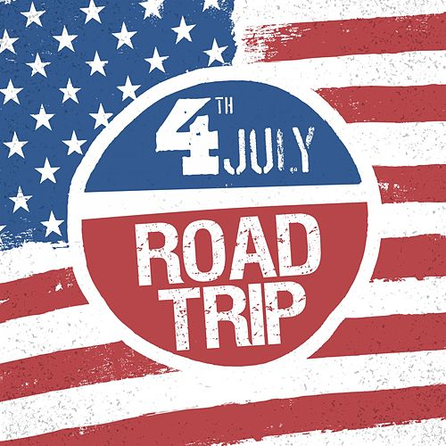 4th July - American Roadtrip by Various Artists