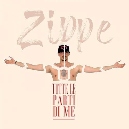 Tutte le parti di me by Zippe