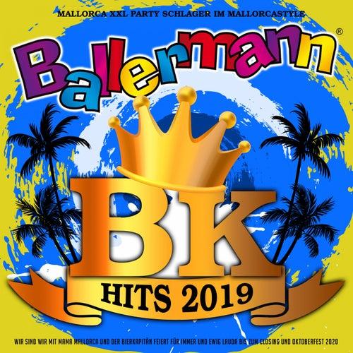 Ballermann BK Hits 2019 - Mallorca XXL Party Schlager im Mallorcastyle (Wir sind wir mit Mama Mallorca und der Bierkapitän feiert für  immer und ewig lauda bis zum Closing und Oktoberfest 2020) von Various Artists