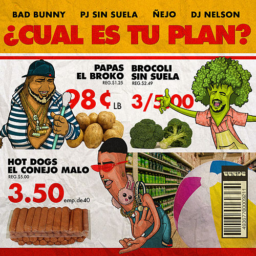 ¿Cual Es Tu Plan? by Bad Bunny