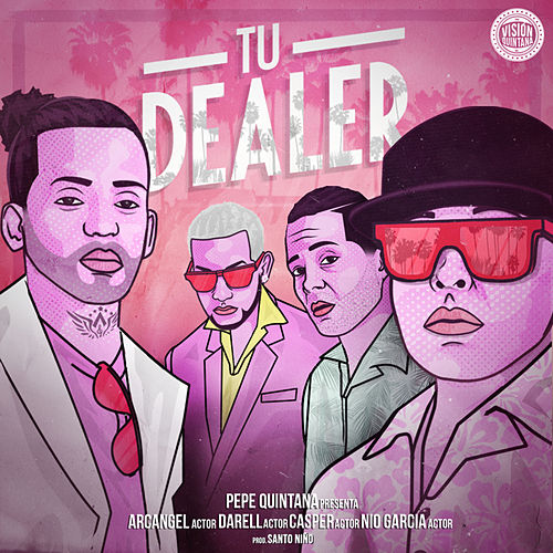 Tu Dealer von Pepe Quintana