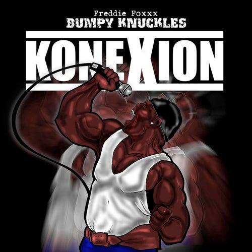 Konexion de Freddie Foxxx / Bumpy Knuckles